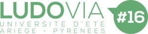 Universités d'été et Campus LUDOVIA, Ax-les-Thermes, France du 21 au 23/08/19 @ Ax-les-Thermes